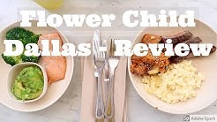 Flower Child Dallas - Review: The Main Course