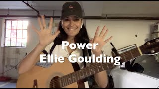 Power - Ellie Goulding (cover)