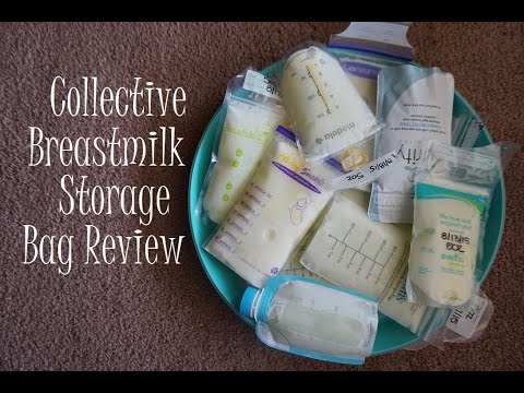 Collective Breast Milk Storage Bag Review - Part 1 // 2015