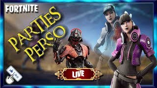 #FORTNITE-GAME ABOS [REDIF LIVE] NEW SKINS PARTIES PERSONNALISEES #189