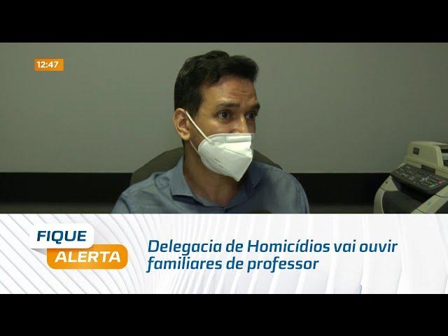 Caso José Acioli: Delegacia de Homicídios vai ouvir familiares de professor assassinado no Jaraguá