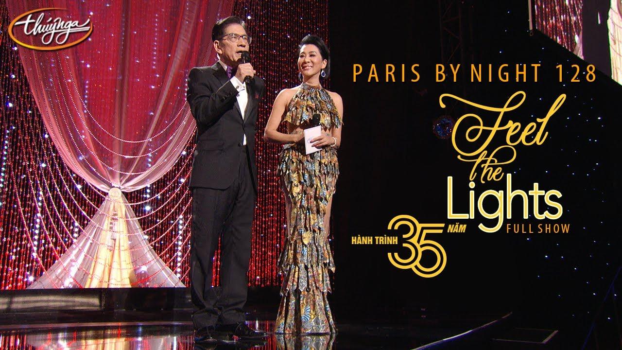 Paris By Night 128 – Hành Trình 35 Năm (Phần 3) Full Program