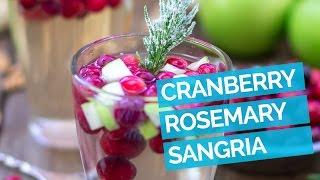 """Cranberry & Rosemary White """"christmas"""" Sangria Recipe"""