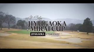 "JIYUGAOKA MIRAI CUP1 自由が丘 x LINK the SKY ""TEAM KENJIRO"" 自由が..."