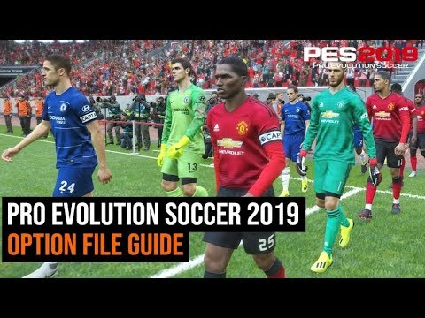 Pro Evolution Soccer 2019 Option File Guide