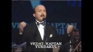 V.Kaptan YURDAKUL-Aylar Yıllar Geçti Yok Senden Bir Haber (HÜZZAM)R.G.