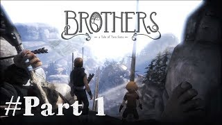 Brothers - A Tale of Two Sons Türkçe Gameplay Part - 1