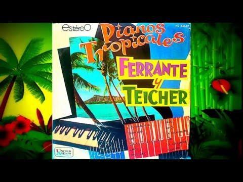 Ferrante & Teicher - Amor  HD