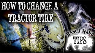 How to change a Tractor Tire - Ranch Hand Tips