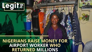 Nigerians raise money for Airport worker who returned millions after Legit.ng's report | Legit TV
