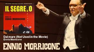 Ennio Morricone - Dal mare - Not Used in the Movie - Il Segreto (1974)