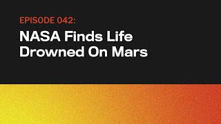 NASA Finds Life Drowned On Mars | The Onion Presents The Topical | Episode 42