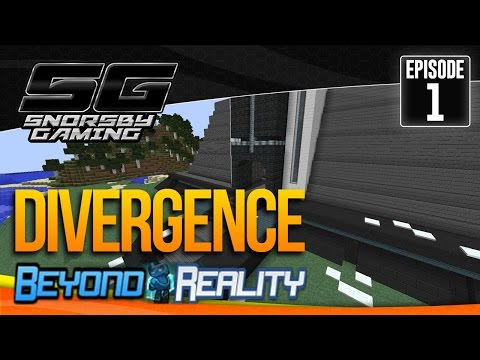 BEYOND REALITY: DIVERGENCE - Episode #1