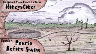 Honeystoker Ep.4 - Pearls Before Swine