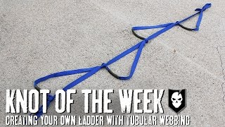 Creating Your Own Ladder with Tubular Webbing - ITS Knot of the Week HD