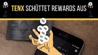 TENX zahlt den Tokenholdern REWARDS AUS und zwar ab JETZT - Wie ihr sie bekommt erfahrt ihr im Video