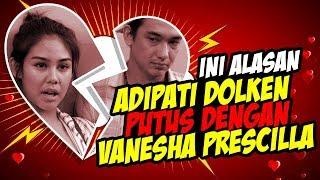 Ini Alasan Adipati Dolken Putus Dengan Vanesha Prescillia