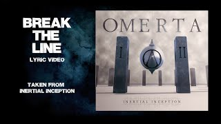 OMERTA - Break the line (LYRIC VIDEO)