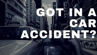 After the Car Accident | What Should You Do When You
