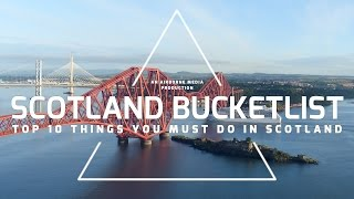 Scotland Bucketlist Top 10