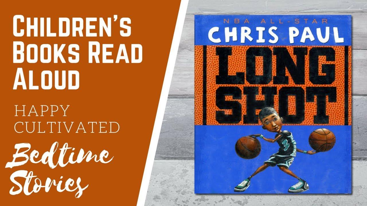 Long Shot Chris Paul Basketball Book | Sports Books for Kids | Children's  Books Read Aloud
