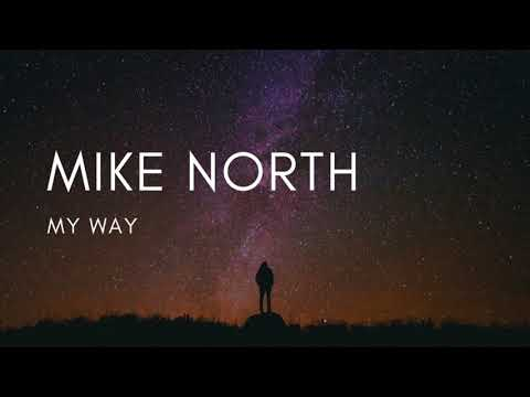 Mike North - My Way