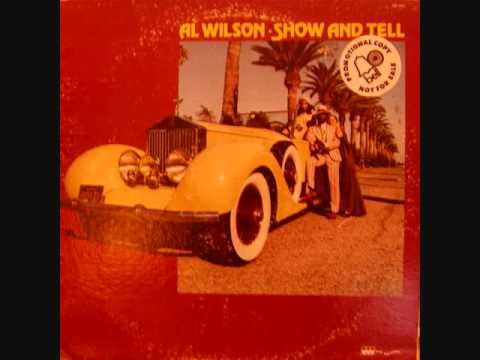 Al Wilson (Usa, 1973) - Show and Tell (Full Album)