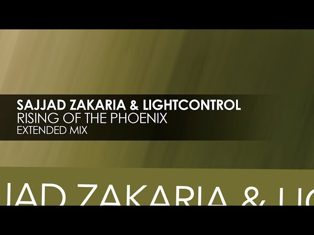 Sajjad Zakaria & LightControl - Rising Of The Phoenix