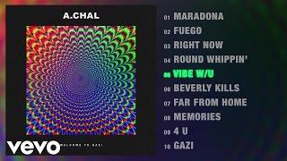 a-chal-vibe-w-u-audio