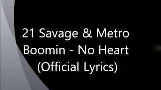 21 Savage - No Heart  Lyrics
