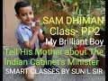 Sam Dhiman, Class- PP2, Tell His Mother About The India Cabinet Minister's Name.