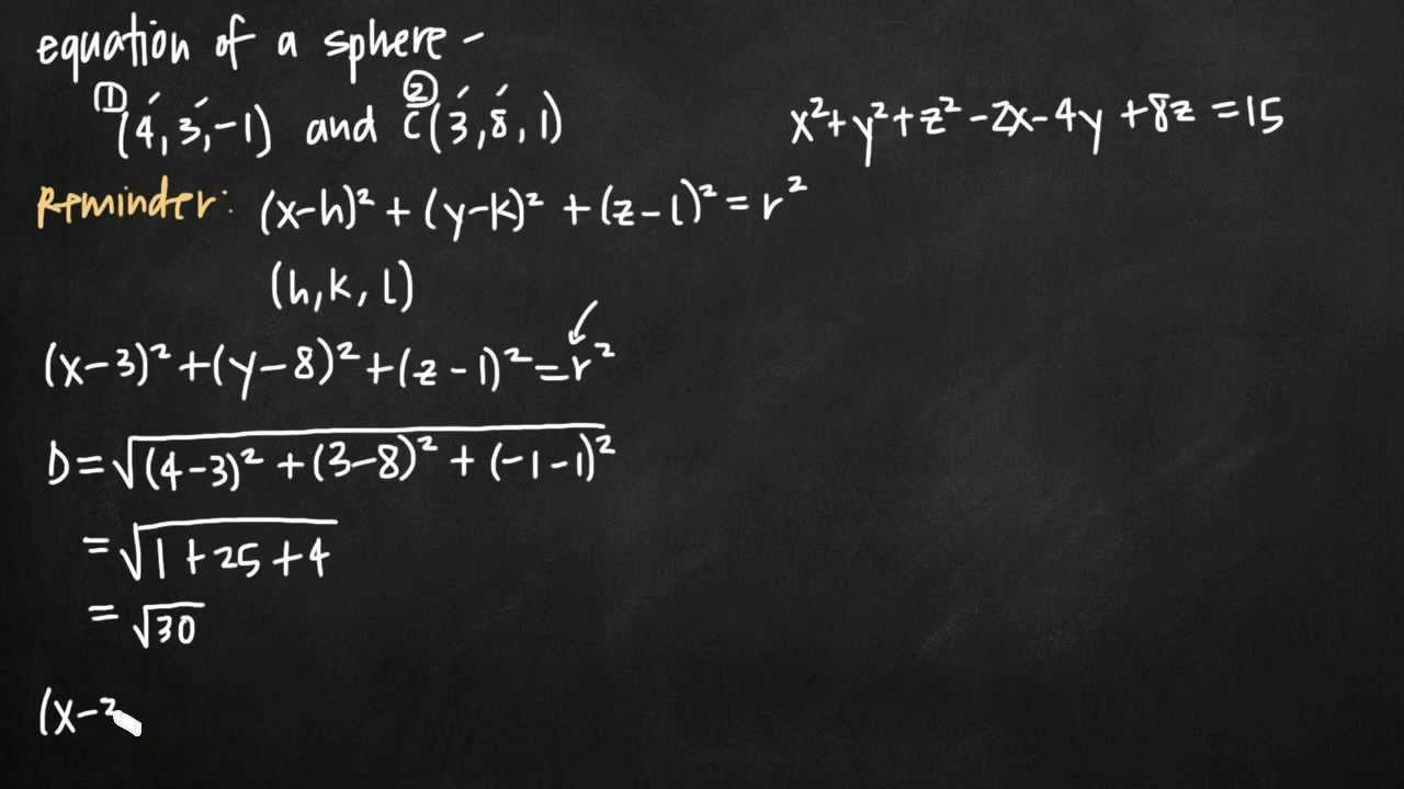 Equation Of A Sphere, Plus Center And Radius (kristakingmath)