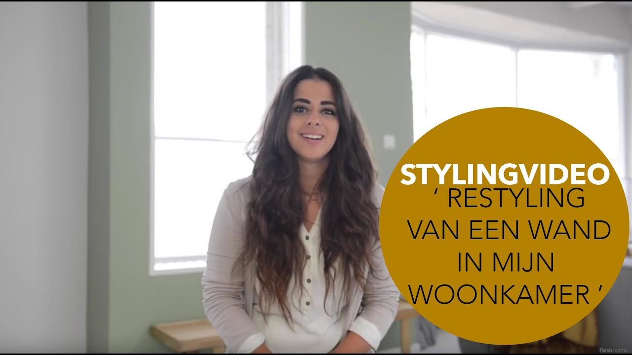 Stylingvideo #1 : \'How to style\' Een metamorfose in mijn woonkamer ...