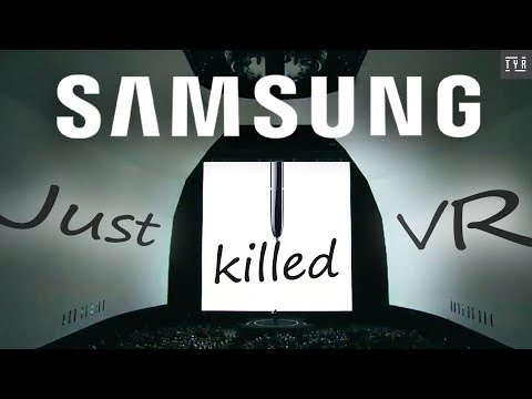 How Samsung Killed The GEAR VR.
