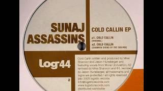 Sunaj Assassins - Cold Callin