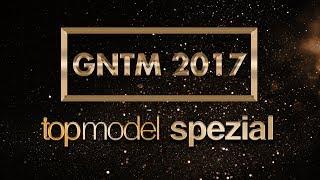 GNTM 2017: Die Top 4 Finalistinnen (Geheime Liste)