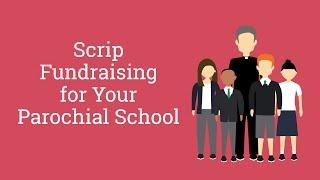 Raising Money for Your Parochial School