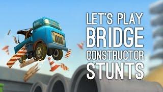 Bridge Constructor Stunts Gameplay: Let