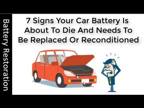 7 Signs Your Battery Is About To Die-Recondition Battery At Home