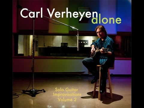 Carl Verheyen Interview 2015 - Putting It All Out There