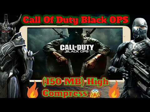 Download (150 MB) 🔥Call Of Duty Black OPS High Compress APK+Obb On Android!