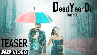 Deed Yaar Di (Song Teaser) Kesh K | Sachin Ahuja | Releasing Soon