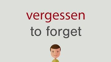 vergessen auf englisch