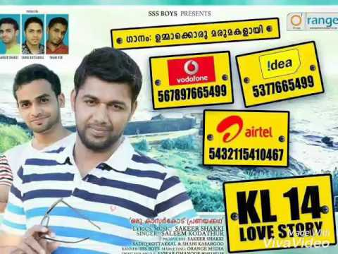 UMMAKORU MARUMAKALAYI 2016 Saleem kodathoor hit song▶ KL 14 L♡ve  St♡ry  LYRICS &MUSIC Sakeer Shakki