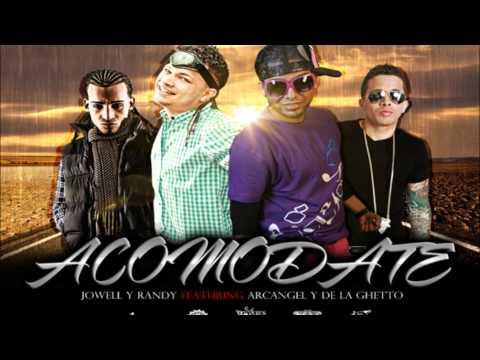 Acomodate - Jowell Y Randy Ft. Arcangel & De La Ghetto (Original) (Sobredoxis)