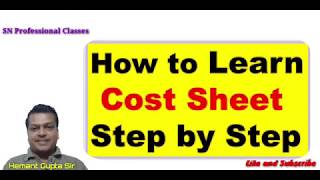 how to prepare cost sheet | statement of cost sheet | cost sheet analysis | cost accounting