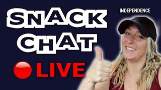 🔴SNACK CHAT: INDEPENDENCE (Live Stream) // Travel Snacks