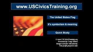 The United States Flag - Its Symbolism and Meaning