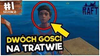 DWÓCH GOŚCI NA TRATWIE! - RAFT #1 /w AdameK