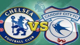 ⚽ Chelsea vs Cardiff City Live Stream ⚽ Premier League live